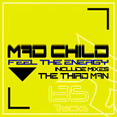 Feel The Energy by Madchild