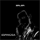 Play & Download Salsa by Espinosa | Napster
