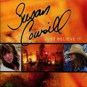 Just Believe It by Susan Cowsill