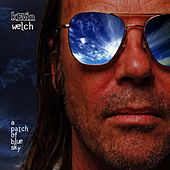 Play & Download A Patch of Blue Sky by Kevin Welch | Napster