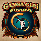 Play & Download Bayami by Ganga Giri | Napster
