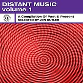 Distant Music, Vol. 1 - A Compilation of Past & Present by Various Artists