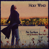 Play & Download Holy Wind by Pat Surface | Napster