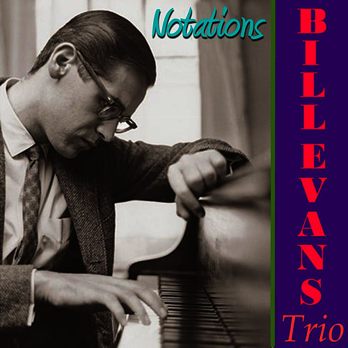Play & Download Notations by Bill Evans | Napster
