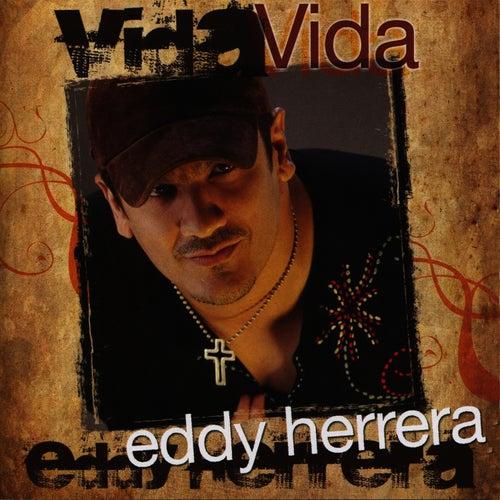 Play & Download Vida by Eddy Herrera | Napster