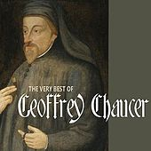 The Very Best of Geoffrey Chaucer by Various Artists