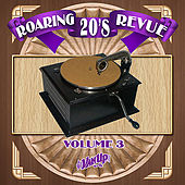 Play & Download Roaring 20's Revue Vol. 3 by Various Artists | Napster
