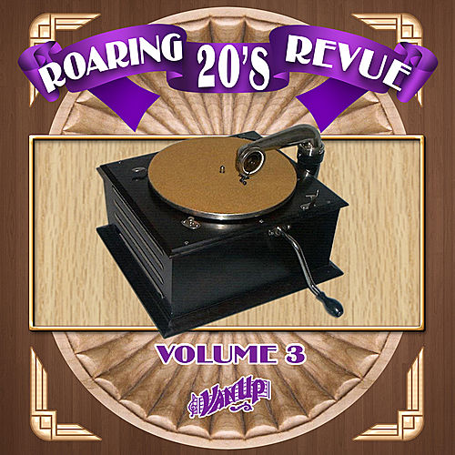 Roaring 20's Revue Vol. 3 by Various Artists