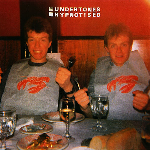 Hypnotised by The Undertones