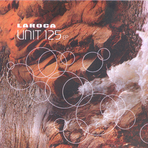Unite 125 - EP by Laroca