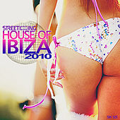 House of Ibiza 2010 by Various Artists