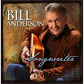 Play & Download Songwriter by Bill Anderson | Napster