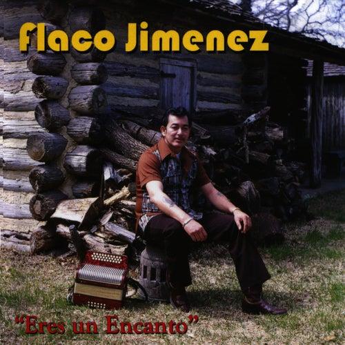 Play & Download Eres Un Encanto by Flaco Jimenez | Napster