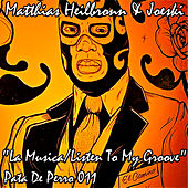Play & Download La Musica/Listen To My Groove by Matthias Heilbronn | Napster