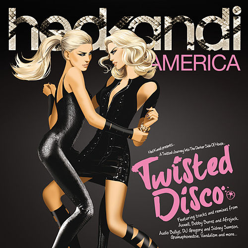 Play & Download Hed Kandi: Twisted Disco by Various Artists | Napster