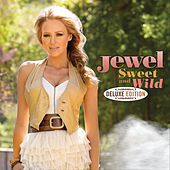 Play & Download Sweet And Wild by Jewel | Napster