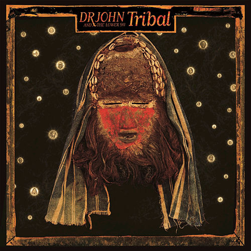 Tribal by Dr. John