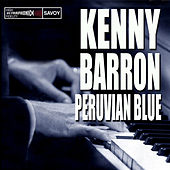 Peruvian Blue by Kenny Barron