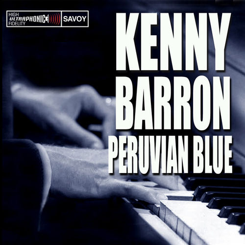 Play & Download Peruvian Blue by Kenny Barron | Napster