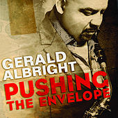 Pushing The Envelope by Gerald Albright