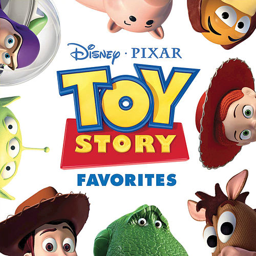 Play & Download Toy Story Favorites by Various Artists | Napster