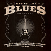 Play & Download This Is The Blues Volume 2 by Various Artists | Napster