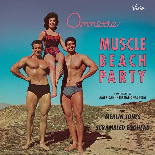 Play & Download Muscle Beach Party by Annette Funicello | Napster
