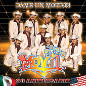 Dame Un Motivo! by Banda Movil