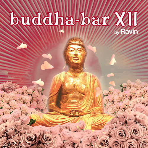 Buddha-Bar XII (by Ravin) by Various Artists