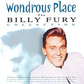 Play & Download Wondrous Place - The Billy Fury Collection by Billy Fury | Napster