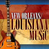 New Orleans / Louisiana Music by Various Artists