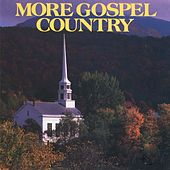 Play & Download More Gospel Country by Various Artists | Napster