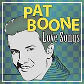 Play & Download Love Songs by Pat Boone | Napster
