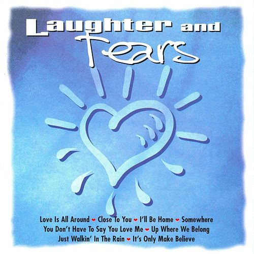 Play & Download Laughter And Tears by Various Artists | Napster