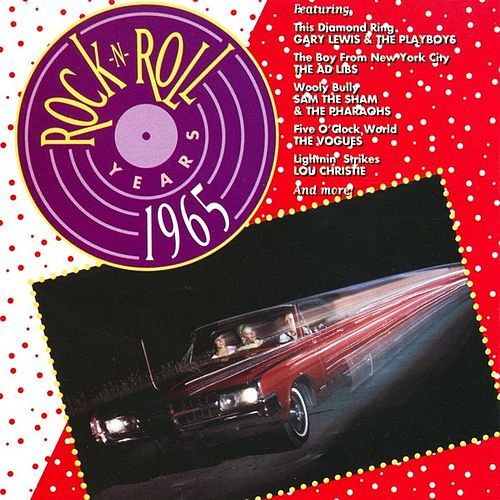 Play & Download Rock 'N' Roll Years - 1965 by Various Artists | Napster