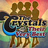 Play & Download Their Very Best by The Crystals | Napster