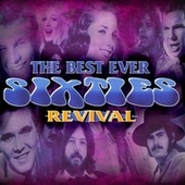 Play & Download The Best Ever Sixties Revival by Various Artists | Napster