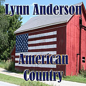 Play & Download American Country - Lynn Anderson by Lynn Anderson | Napster