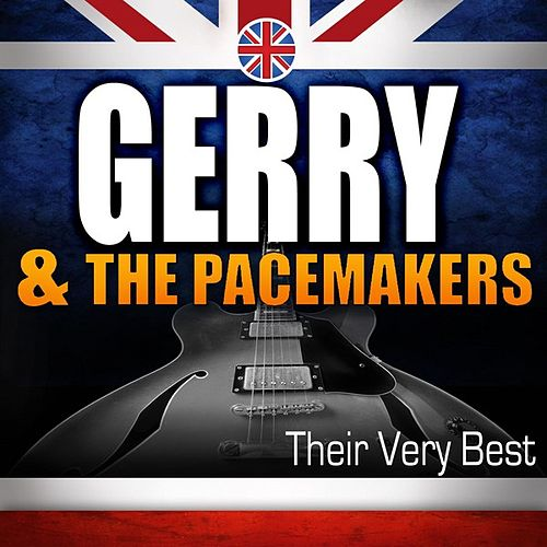 Play & Download Their Very Best by Gerry and the Pacemakers | Napster