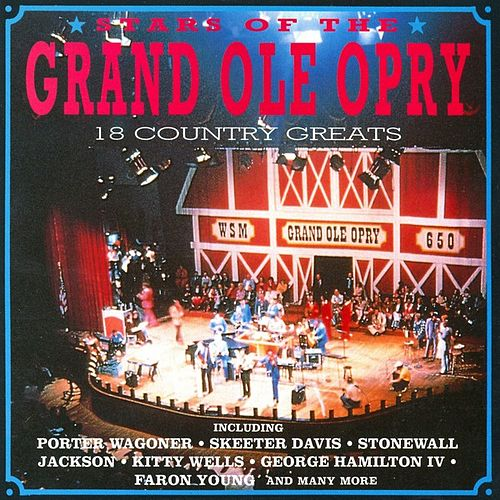 Play & Download Stars Of The Grand Ole Opry by Various Artists | Napster