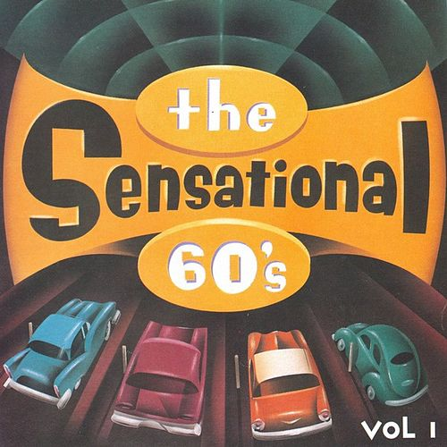 The Sensational 60's - Vol. 1 by Various Artists