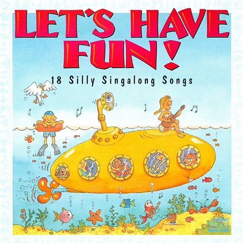 Let's Have Fun! von Various Artists