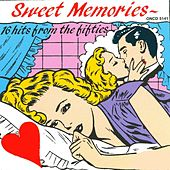 Play & Download Sweet Memories by Various Artists | Napster
