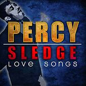Play & Download Love Songs by Percy Sledge | Napster
