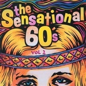 Play & Download The Sensational 60's - Vol. 2 by Various Artists | Napster