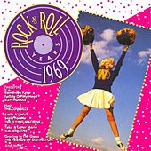 Play & Download Rock 'N' Roll Years - 1969 by Various Artists | Napster