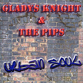 The Urban Soul Series - Gladys Knight and The Pips by Gladys Knight