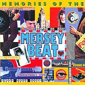 Play & Download Memories Of The Mersey Beat by Various Artists | Napster