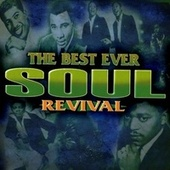 Play & Download The Best Ever Soul Revival by Various Artists | Napster