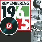Play & Download Remembering 1965 by Various Artists | Napster